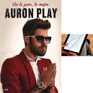 De lo peor lo mejor consejos de Auronplay libro digital