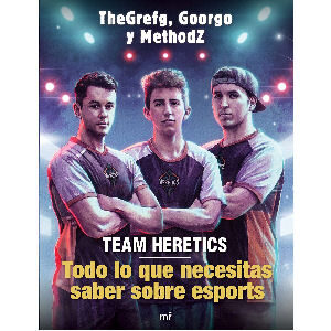 Libro Grefg team heretics todo lo que necesitas saber sobre los esports