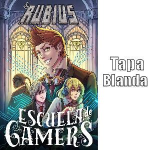 Libro Rubius escuela de gamers edición tapa blanda